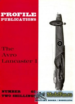 Profile Publications - Aircraft Profile №65 - The Avro Lancaster I