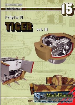 AJ-Press. Tank Power No.15 - PzKpfw. VI Tiger vol. 3