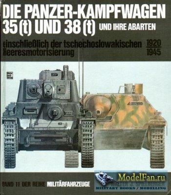Motorbuch Verlag (Militarfahrzeuge 11) - Die Panzer-Kampfwagen 35(t) und 38 ...