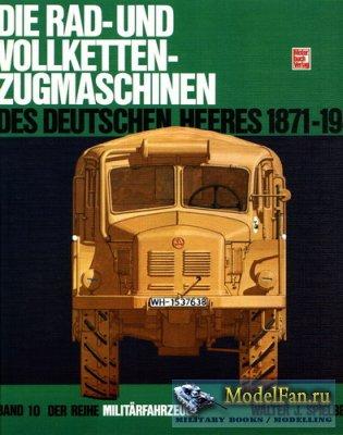 Motorbuch Verlag (Militarfahrzeuge 10) - Die Rad- Und Vollketten- Zugmaschi ...