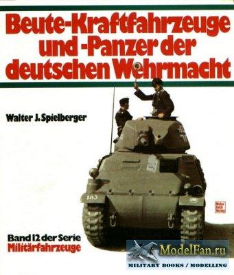 Motorbuch Verlag (Militarfahrzeuge 12) - Beute-Kraftfahrzeuge und -Panzer d ...