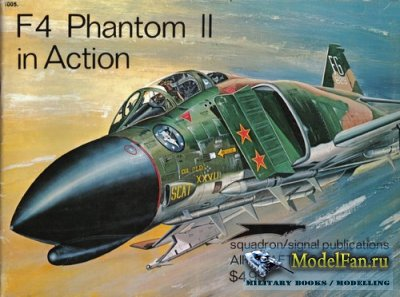 Squadron Signal (Aircraft In Action) 1005 - F-4 Phantom II