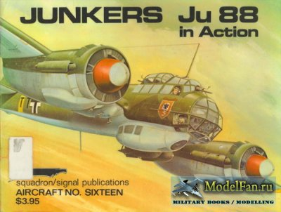 Squadron Signal (Aircraft In Action) 1016 - Junkers Ju 88