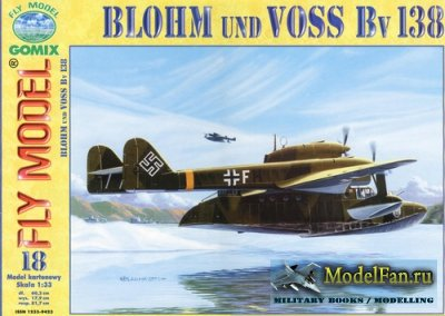 Fly Model 018 - Blohm und Voss Bv138