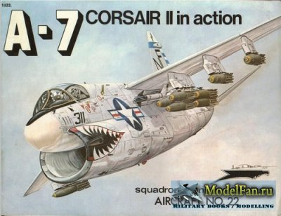 Squadron Signal (Aircraft In Action) 1022 - A-7 Corsair II