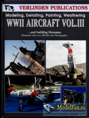 Verlinden Publications №1768 - WWII Aircraft Vol.III