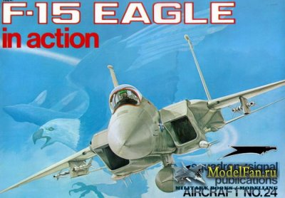 Squadron Signal (Aircraft In Action) 1024 - F-15 Eagle