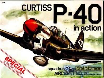 Squadron Signal (Aircraft In Action) 1026 - Curtiss P-40