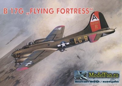 "Fly Model 030 - B 17G ""Flying Fortress"""