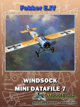 Windsock - Mini Datafile 7 - Fokker E.IV