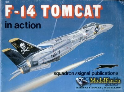Squadron Signal (Aircraft In Action) 1032 - F-14 Tomcat