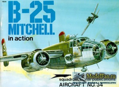 Squadron Signal (Aircraft In Action) 1034 - B-25 Mitchell