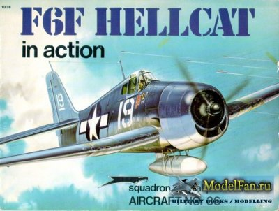 Squadron Signal (Aircraft In Action) 1036 - F6F Hellcat