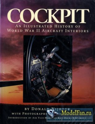 Cockpit - An Illustrated History of World War II Aircraft Interiors