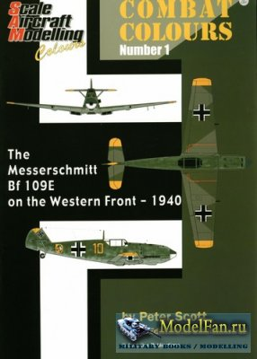 Scale Aircraft Modelling - Combat colours 01 - The Messerschmitt Bf-109E on ...
