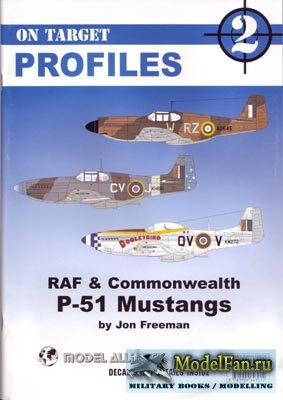 RAF & Commonwealth P-51 Mustangs (On Target Profiles 2)