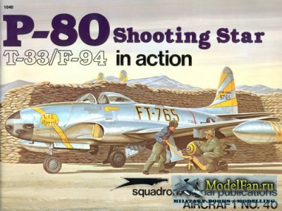 Squadron Signal (Aircraft In Action) 1040 - P-80 Shooting Star