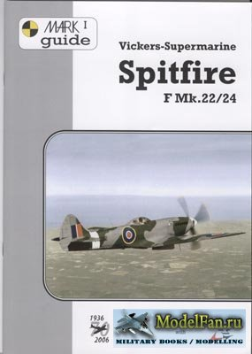 4+ Publication - MARK I guide №2 - Vickers-Supermarine Spitfire F Mk.22/24