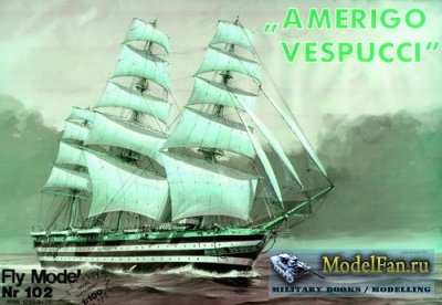 "Fly Model 102 - Sailing Ship ""Amerigo Vespucci"""