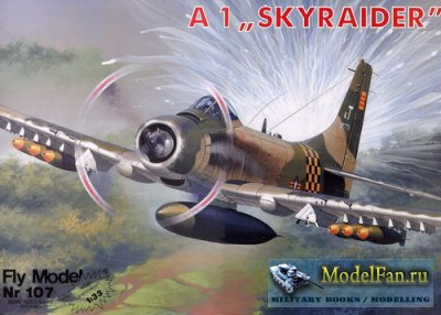 "Fly Model 107 - A1 ""Skyraider"""
