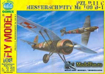 Fly Model 108 - PZL P.11 C & Messerschmitt Me 109 D-1