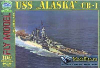 "Fly Model 109 - Battlecruiser USS ""Alaska"" CB-1"