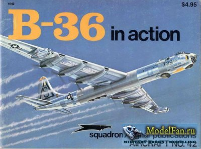Squadron Signal (Aircraft In Action) 1042 - B-36 Peacemaker