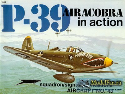 Squadron Signal (Aircraft In Action) 1043 - P-39 Airacobra