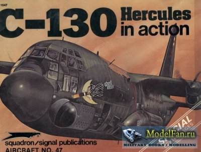 Squadron Signal (Aircraft In Action) 1047 - C-130 Hercules