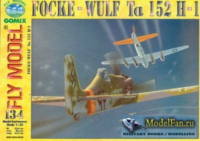 Fly Model 134 - Focke-Wulf Ta 152 H-1
