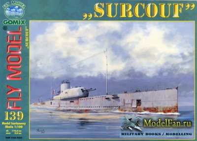 "Fly Model 139 - Submarine ""Surcouf"""