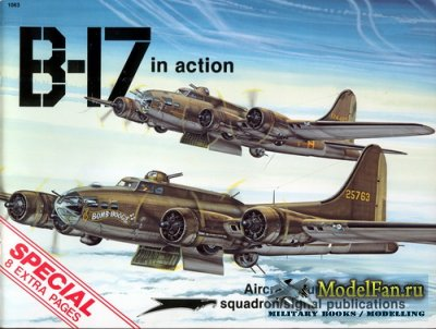 Squadron Signal (Aircraft In Action) 1063 - B-17 Flying Fortress (Special)