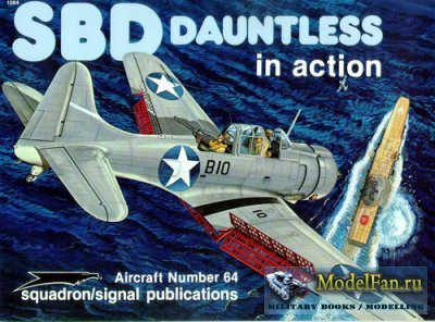 Squadron Signal (Aircraft In Action) 1064 - SBD Dauntless