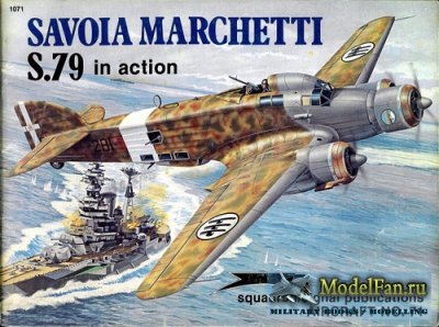 Squadron Signal (Aircraft In Action) 1071 - Savoia Marchetti S.79