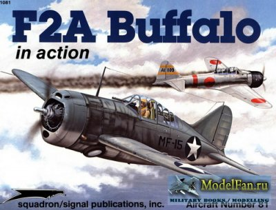 Squadron Signal (Aircraft In Action) 1081 - F2A Buffalo