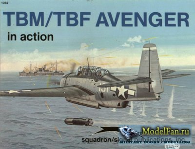 Squadron Signal (Aircraft In Action) 1082 - TBM/TBF Avenger