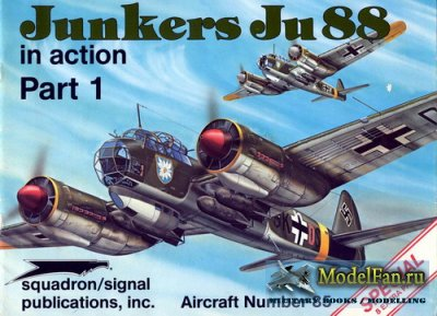 Squadron Signal (Aircraft In Action) 1085 - Junkers Ju 88. Part 1 (Special)