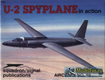 Squadron Signal (Aircraft In Action) 1086 - U-2 Spyplane