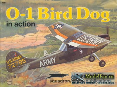 Squadron Signal (Aircraft In Action) 1087 - O-1 Bird Dog