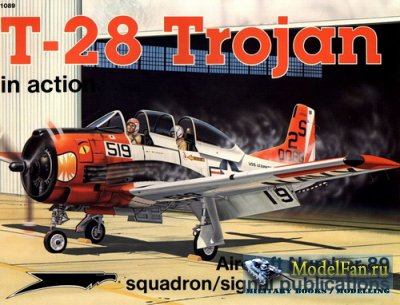 Squadron Signal (Aircraft In Action) 1089 - T-28 Trojan