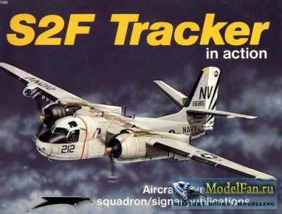 Squadron Signal (Aircraft In Action) 1100 - S2F Tracker