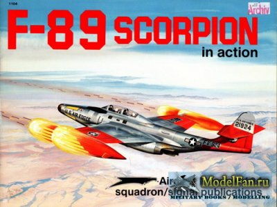 Squadron Signal (Aircraft In Action) 1104 - F-89 Scorpion
