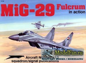 Squadron Signal (Aircraft In Action) 1112 - MiG-29 Fulcrum