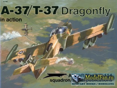 Squadron Signal (Aircraft In Action) 1114 - A-37/T-37 Dragonfly