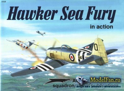 Squadron Signal (Aircraft In Action) 1117 - Hawker Sea Fury