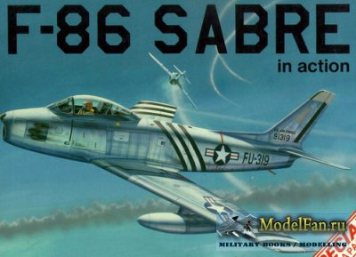 Squadron Signal (Aircraft In Action) 1126 - F-86 Sabre (Special)