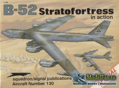 Squadron Signal (Aircraft In Action) 1130 - B-52 Stratofortress (Special)