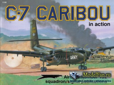 Squadron Signal (Aircraft In Action) 1132 - C-7 Caribou
