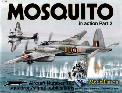Squadron Signal (Aircraft In Action) 1139 - Mosquito. Part 2