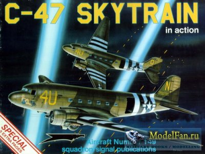 Squadron Signal (Aircraft In Action) 1149 - C-47 Skytrain (Special)